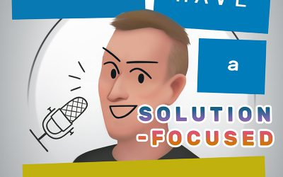 How to have a Solution-Focused conversation – part 1