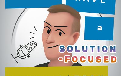 How to have a Solution-Focused conversation – part 2