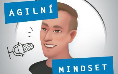 Agilní Mindset w/ Martin Hlavačka