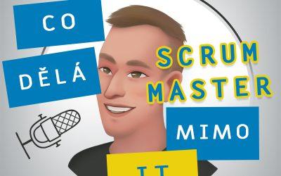 Co dělá Scrum Master mimo IT w/ Ondřej Suchánek